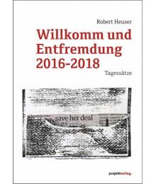 Willkomm und Entfremdung 2016-2018: Tagessätze