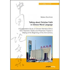 Talking about Christian Faith in Chinese Moral Language