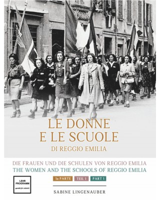 The women and the schools of Reggio Emilia - Part 1