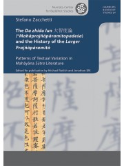 The Da zhidu lun 大智度論 (*Mahāprajñāpāramitopadeśa) and the History of the Larger Prajñāpāramitā