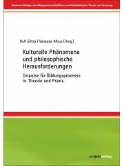 Kulturelle Phänomene und philosophische Herausforderungen